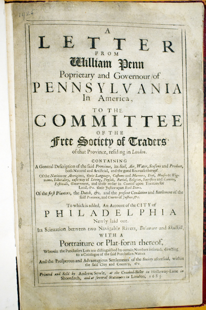 the history of quakerism and william penns foundation of pennsylvania 1681-1776: the quaker province the founding of pennsylvania william penn and the quakers penn was born in london on october 24, 1644, the son of admiral sir william penn  pennsylvania's political history ran a rocky course during the provincial era there was a natural conflict between the proprietary and popular elements in the government which began under penn and grew stronger under his successors.