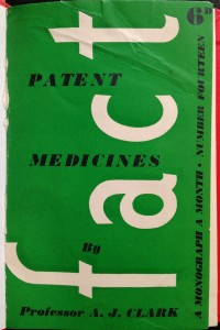 A. J. Clark's Patent Medicines (1938) pointed out that the trade was still flourishing in England and showed no signs of decreasing.