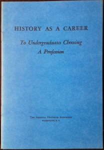 The AHA pamphlet encouraging undergraduates to study history.