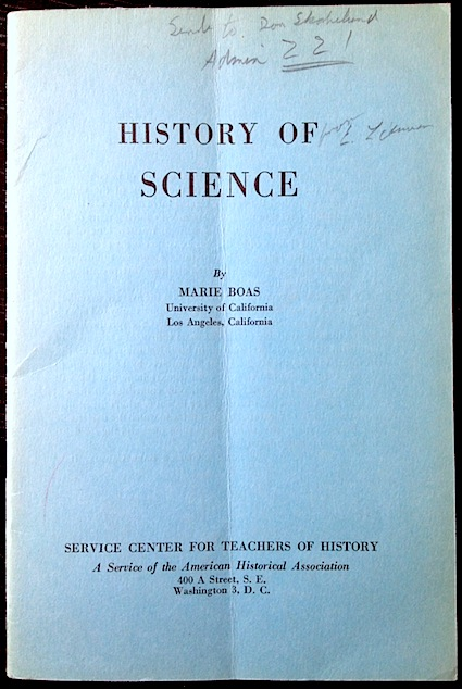 Marie Boas's pamphlet for the AHA: History of Science