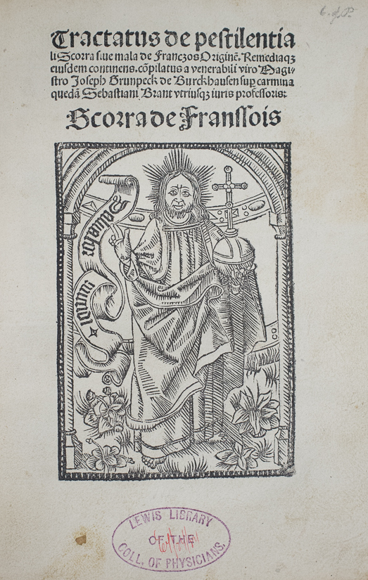 Joseph Grünpeck, Tractatus de pestilentiali Scorra [1500], a pirated copy printed in Cologne (Source:The Historical Medical Library, The College of Physicians of Philadelphia).