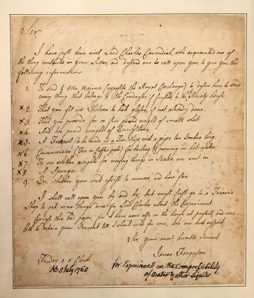 James Ferguson's letter to an unnamed correspondent. Ferguson was assisting Lord Cavendish with experiments on the compressibility of water and other liquids.