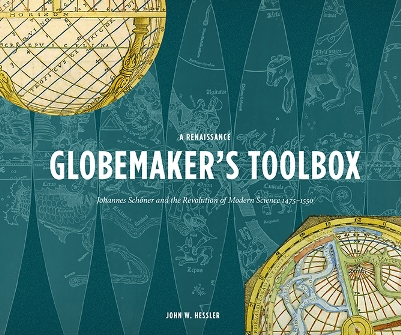 John Hessler's A Renaissance Globemaker's Toolbox