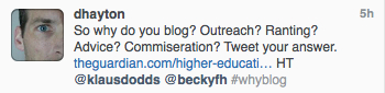 If not for outreach, I wondered, then #whyblog?