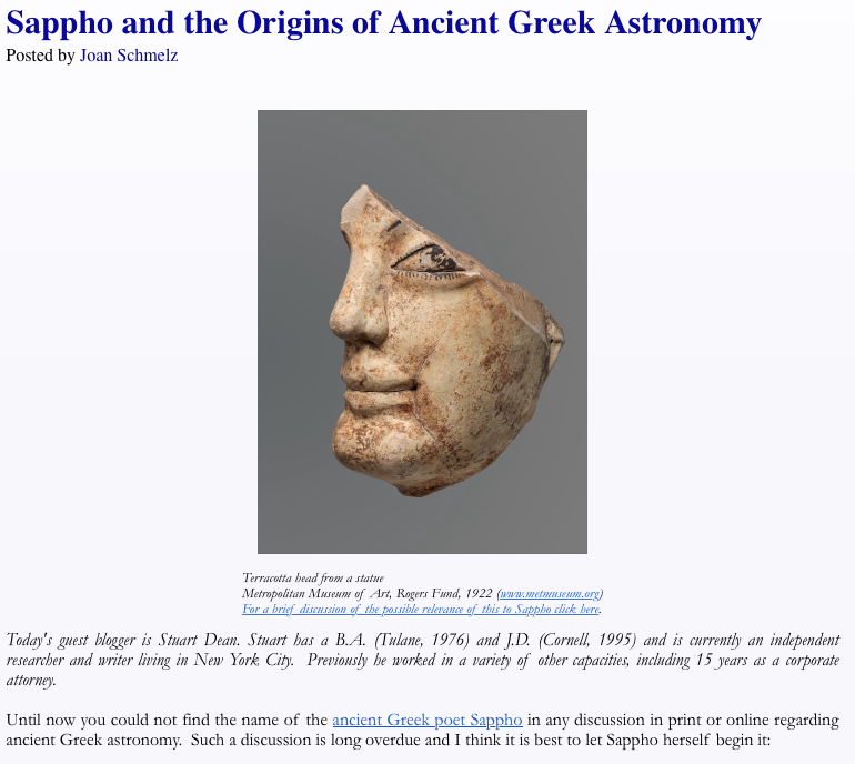Stuart Dean's guest post is misidentified as a post by Joan Schmelz. See Sappho and the Origins of Greek Astronomy.